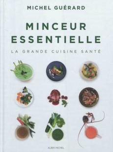 Un nouveau livre minceur sign michel gu rard actualit - Cuisine minceur michel guerard recettes ...
