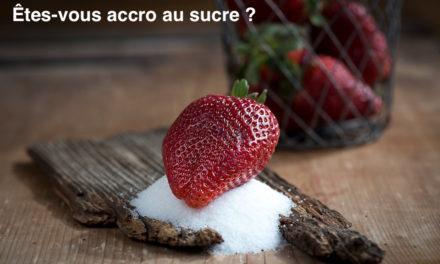 Êtes-vous accro au sucre ?