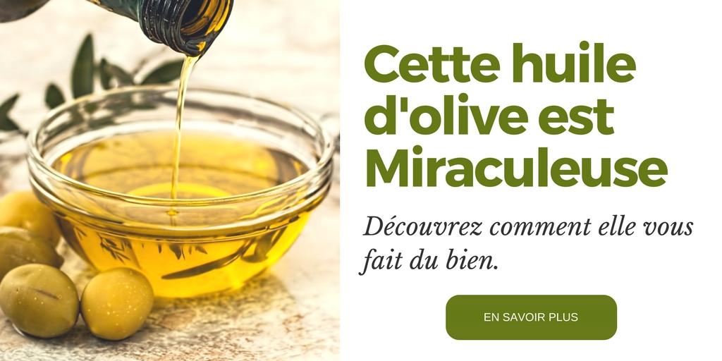 Une Huile d'olive Miraculeuse